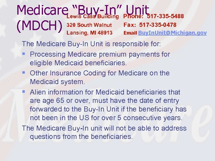 """Medicare. Lewis Cass Building Phone: 517 -335 -5488 """"Buy-In"""" Unit 517 -335 -0478 (MDCH)"""