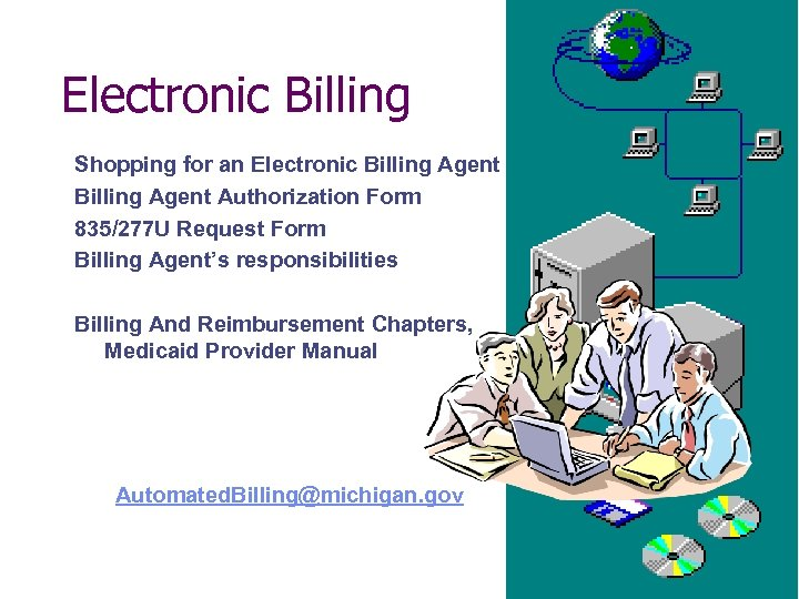 Electronic Billing Shopping for an Electronic Billing Agent Authorization Form 835/277 U Request Form