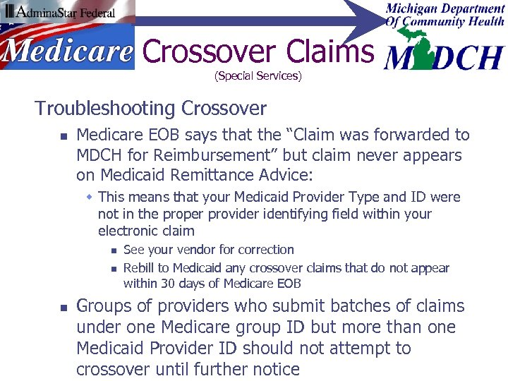 """Crossover Claims (Special Services) Troubleshooting Crossover n Medicare EOB says that the """"Claim was"""