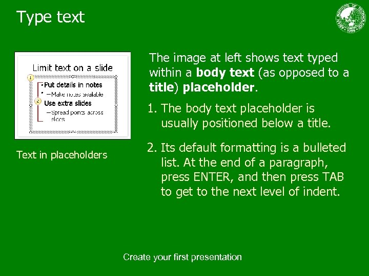 Type text The image at left shows text typed within a body text (as