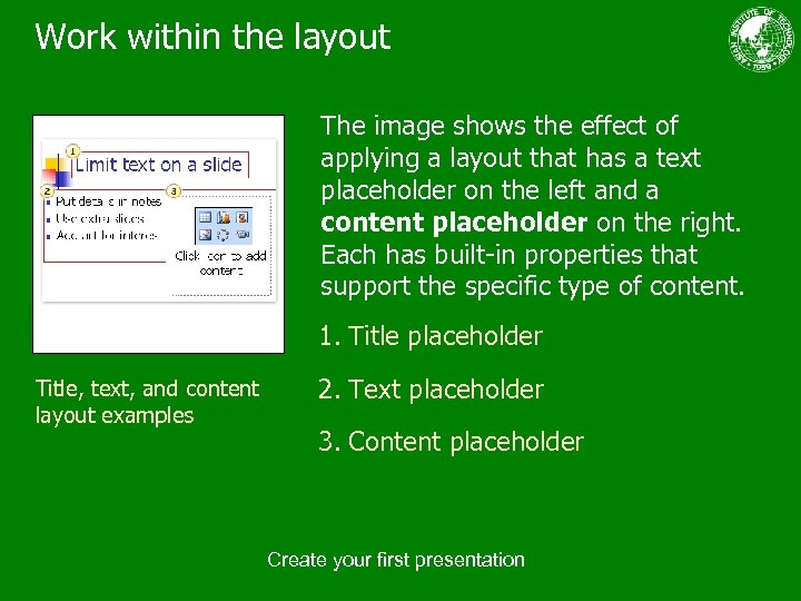 Work within the layout The image shows the effect of applying a layout that