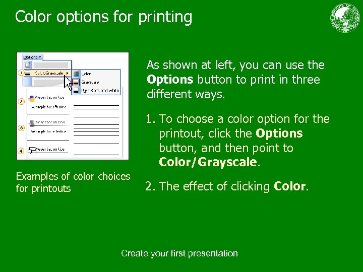 Color options for printing As shown at left, you can use the Options button