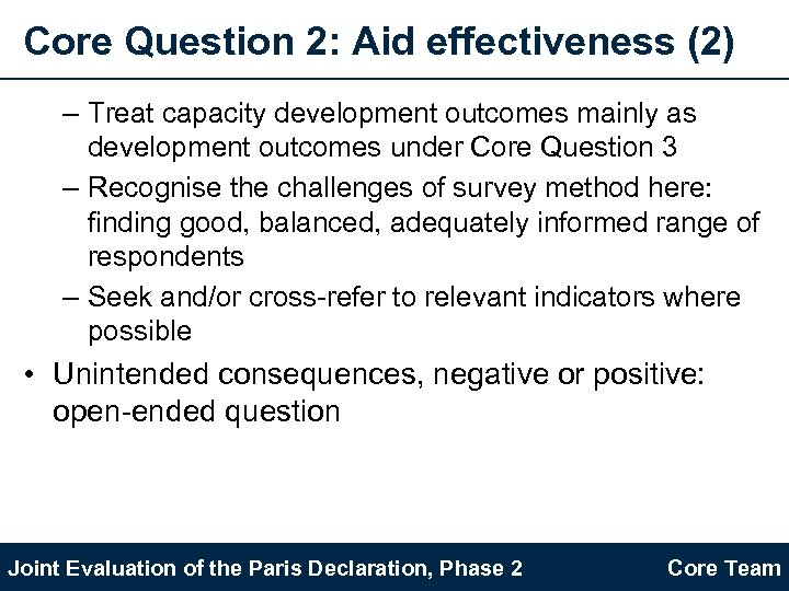 Core Question 2: Aid effectiveness (2) – Treat capacity development outcomes mainly as development