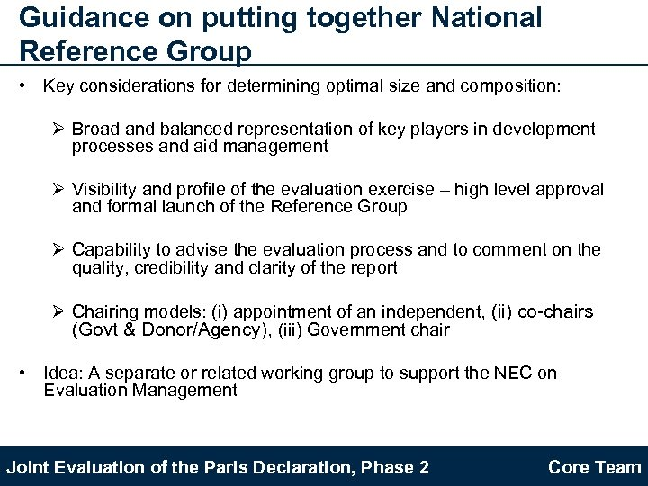 Guidance on putting together National Reference Group • Key considerations for determining optimal size