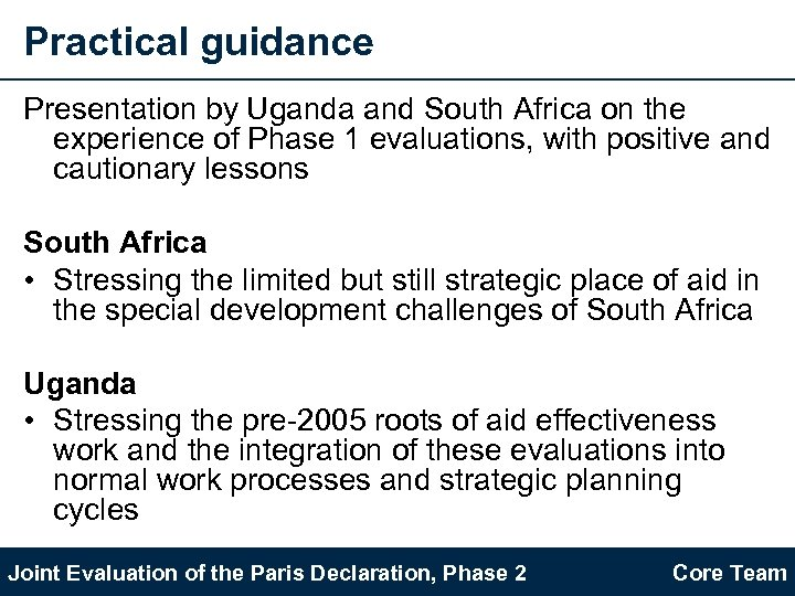 Practical guidance Presentation by Uganda and South Africa on the experience of Phase 1
