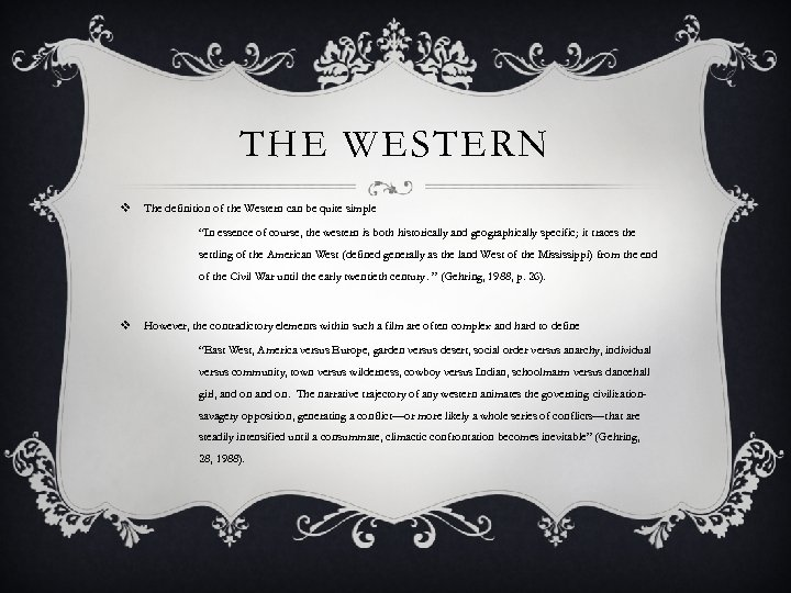 "THE WESTERN v The definition of the Western can be quite simple ""In essence"