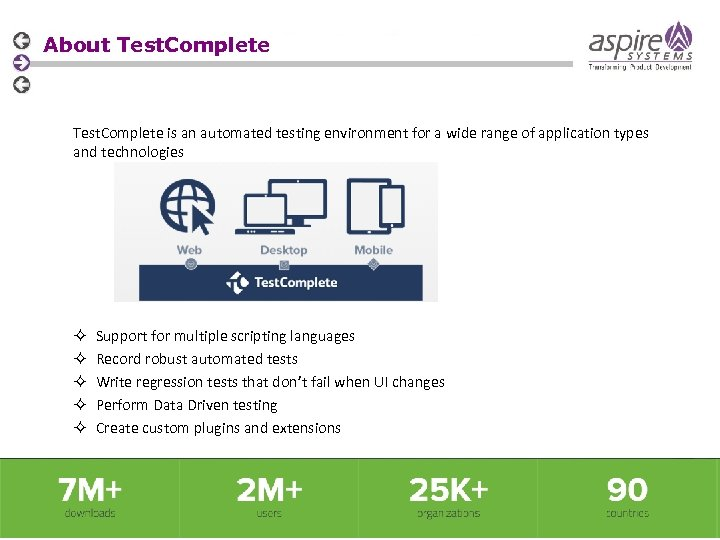 About Test. Complete is an automated testing environment for a wide range of application