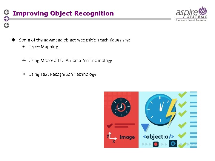 Improving Object Recognition u Some of the advanced object recognition techniques are: Object Mapping