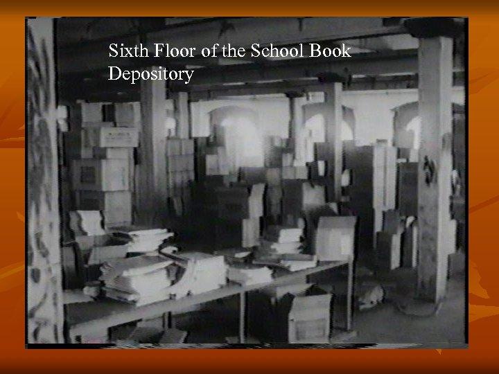 Sixth Floor of the School Book Depository