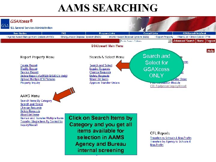 AAMS SEARCHING Search and Select for GSAXcess ONLY Click on Search Items by Category