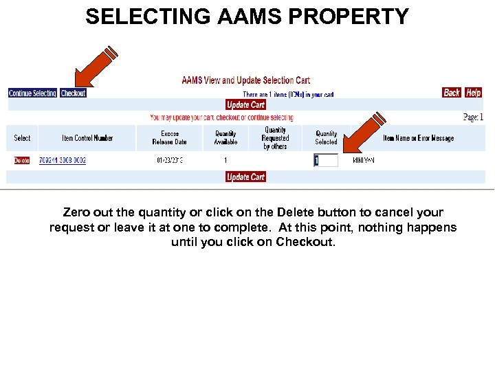 SELECTING AAMS PROPERTY Zero out the quantity or click on the Delete button to