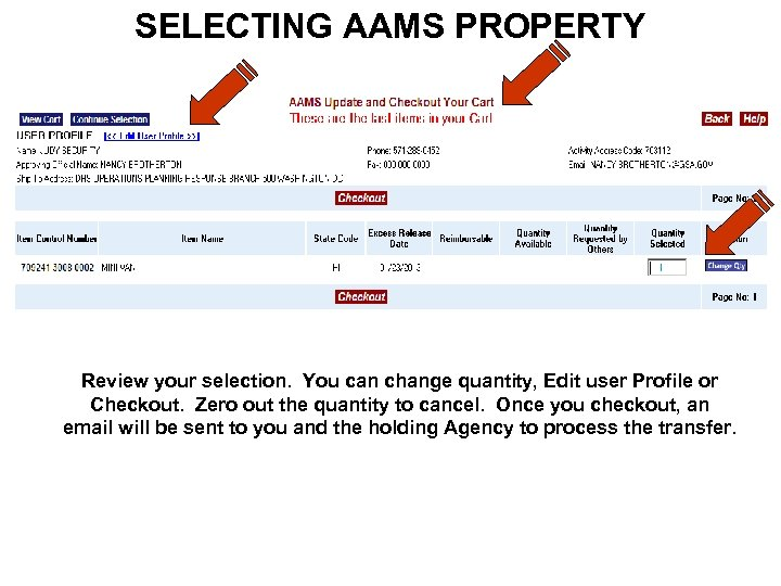 SELECTING AAMS PROPERTY Review your selection. You can change quantity, Edit user Profile or
