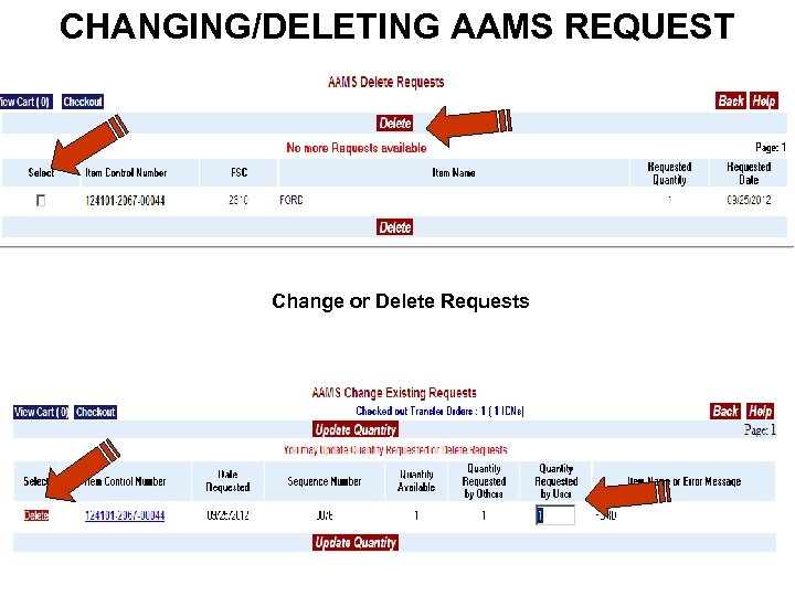 CHANGING/DELETING AAMS REQUEST Change or Delete Requests