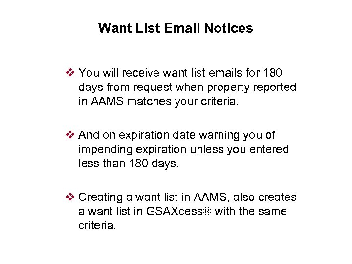 Want List Email Notices v You will receive want list emails for 180 days
