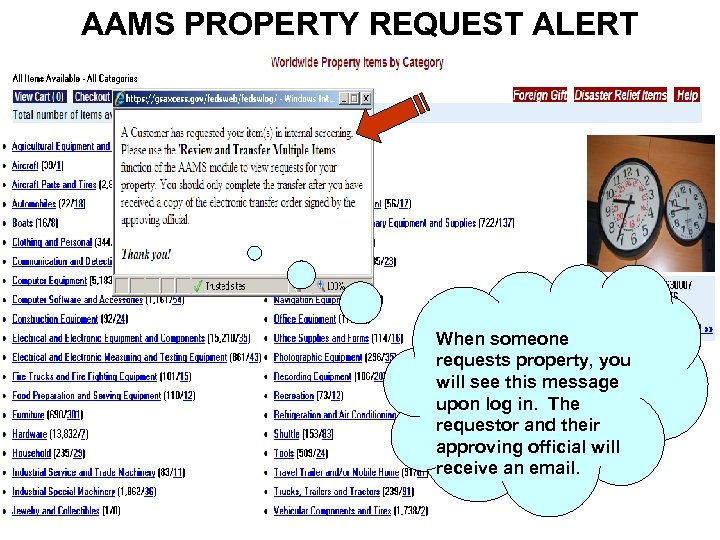 AAMS PROPERTY REQUEST ALERT When someone requests property, you will see this message upon