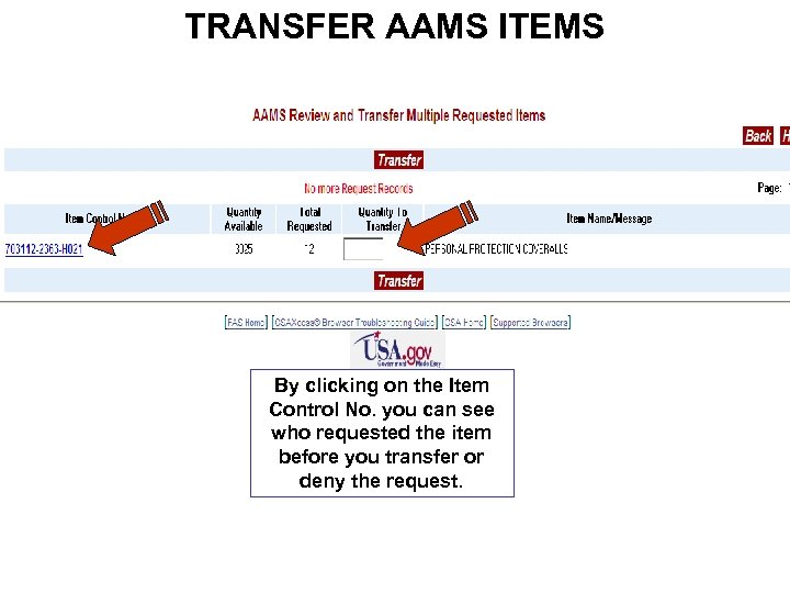 TRANSFER AAMS ITEMS By clicking on the Item Control No. you can see who