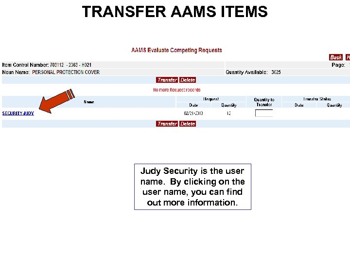 TRANSFER AAMS ITEMS Judy Security is the user name. By clicking on the user