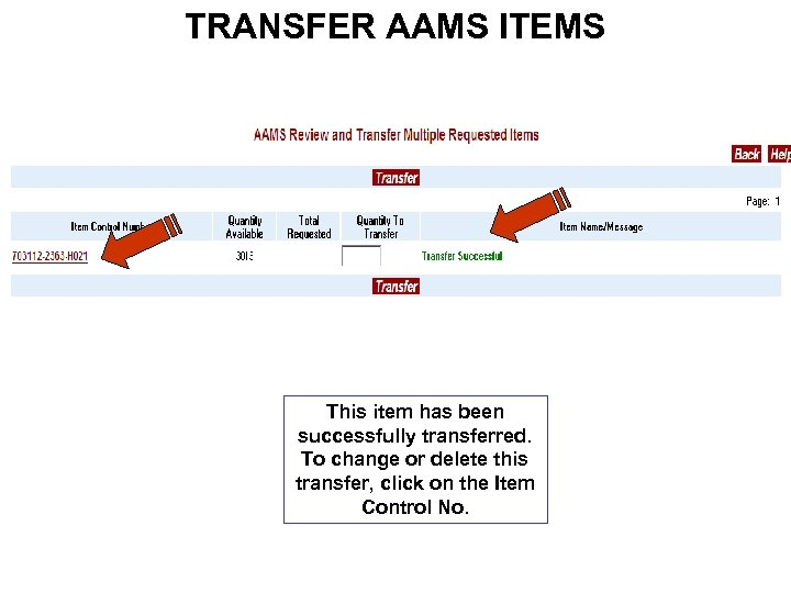 TRANSFER AAMS ITEMS This item has been successfully transferred. To change or delete this
