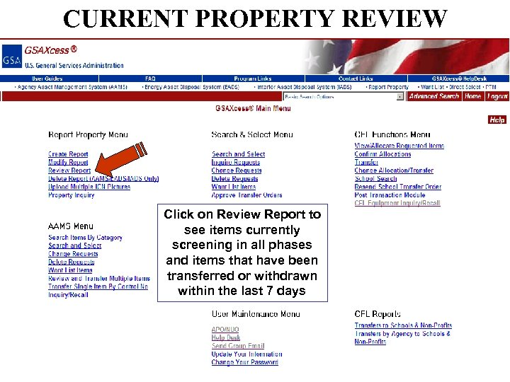 CURRENT PROPERTY REVIEW Click on Review Report to see items currently screening in all