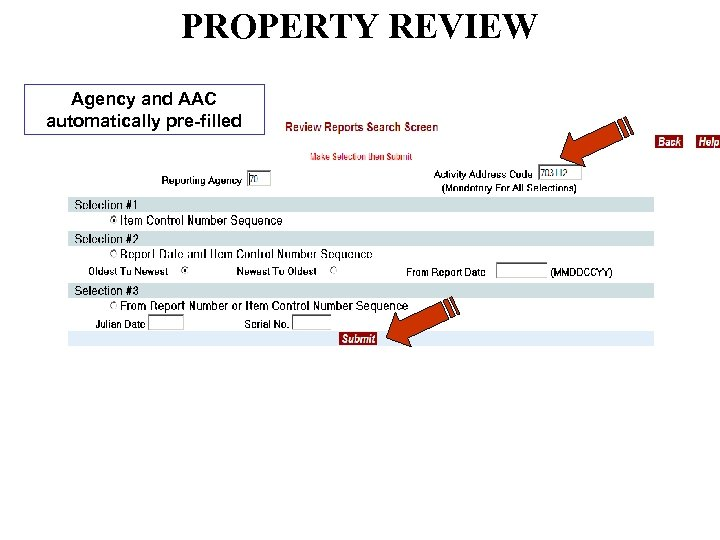 PROPERTY REVIEW Agency and AAC automatically pre-filled