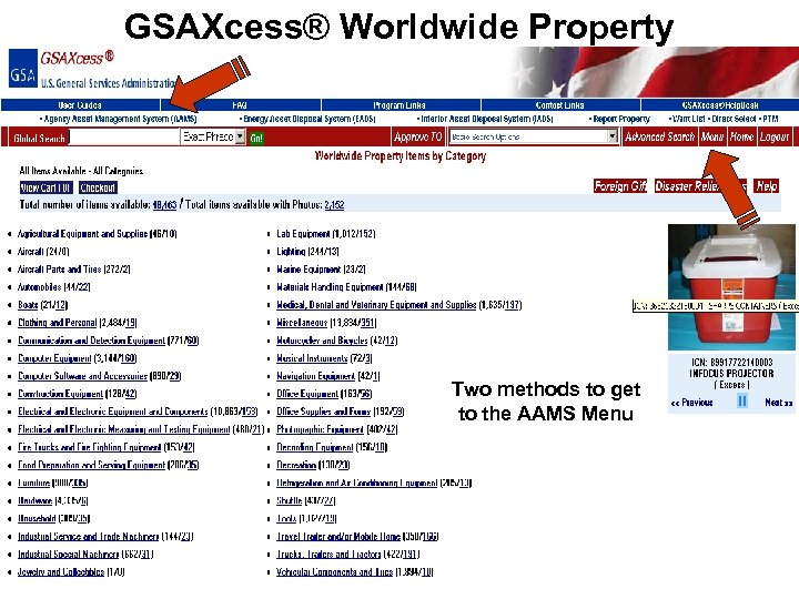 GSAXcess® Worldwide Property Two methods to get to the AAMS Menu