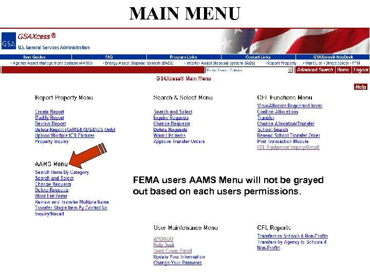 MAIN MENU FEMA users AAMS Menu will not be grayed out based on each