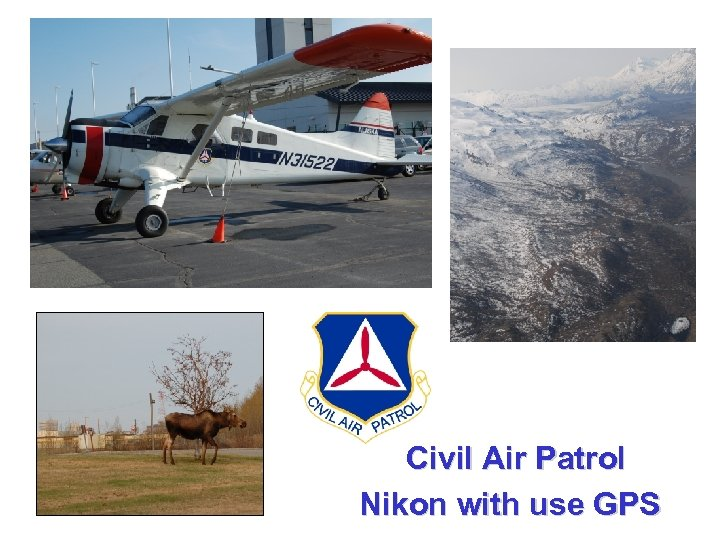 Civil Air Patrol Nikon with use GPS