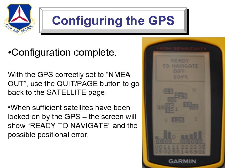 "Configuring the GPS • Configuration complete. With the GPS correctly set to ""NMEA OUT"","