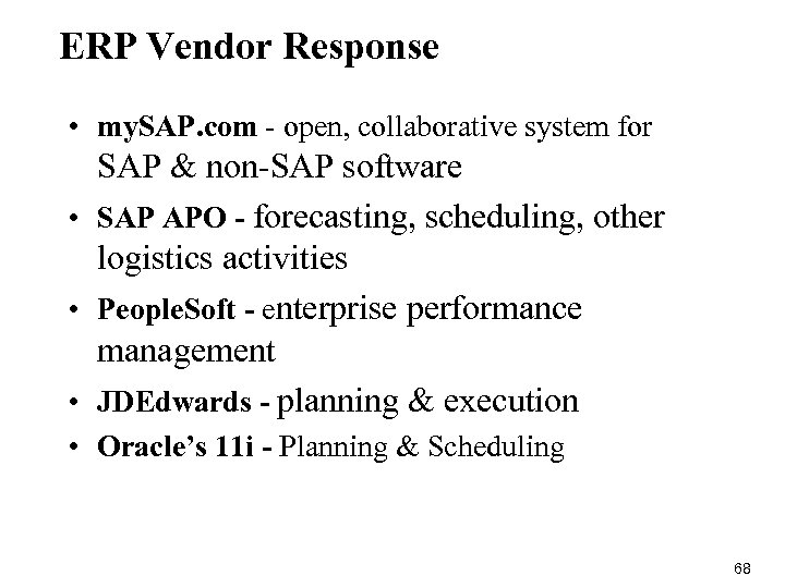 ERP Vendor Response • my. SAP. com - open, collaborative system for SAP &