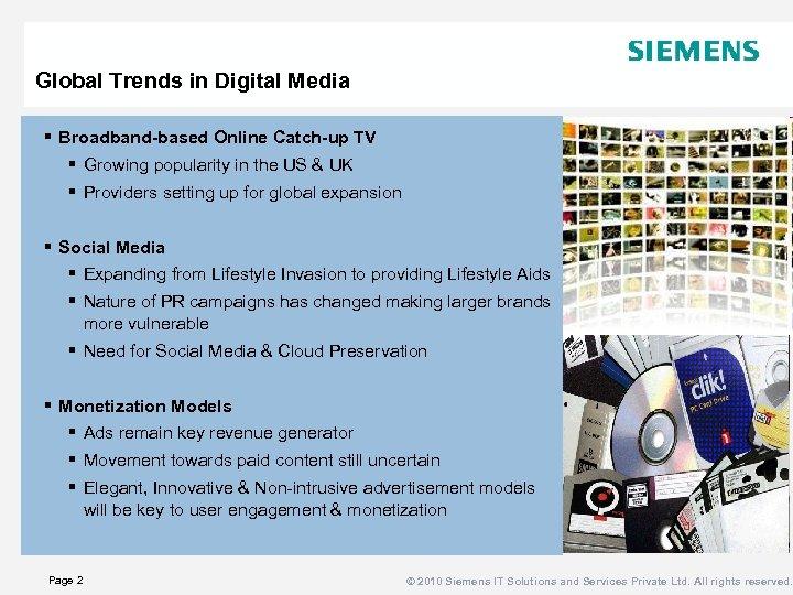 Global Trends in Digital Media § Broadband-based Online Catch-up TV § Growing popularity in
