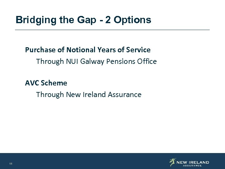 Bridging the Gap - 2 Options Purchase of Notional Years of Service Through NUI