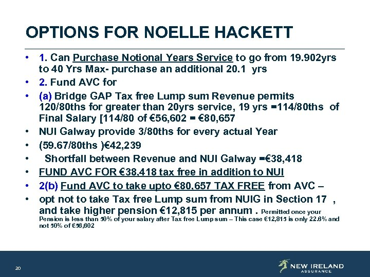 OPTIONS FOR NOELLE HACKETT • 1. Can Purchase Notional Years Service to go from