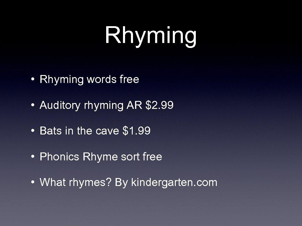 Rhyming • Rhyming words free • Auditory rhyming AR $2. 99 • Bats in