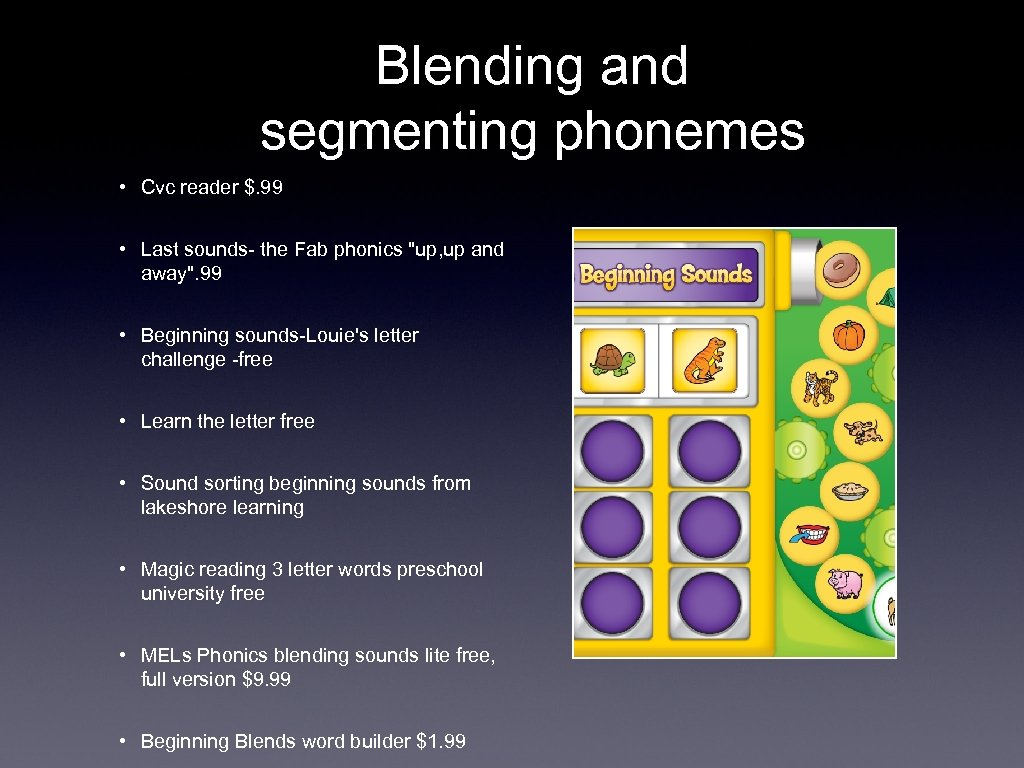 Blending and segmenting phonemes • Cvc reader $. 99 • Last sounds- the Fab