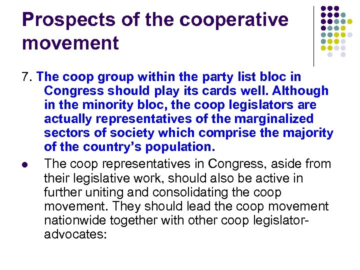 Prospects of the cooperative movement 7. The coop group within the party list bloc