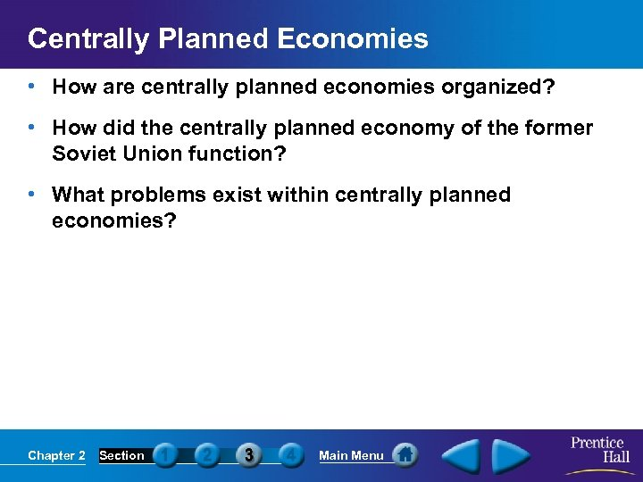 Centrally Planned Economies • How are centrally planned economies organized? • How did the