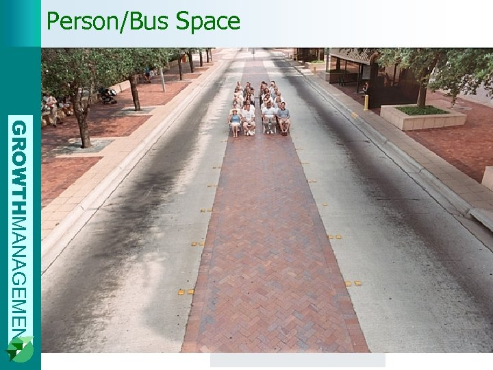 Person/Bus Space GROWTHMANAGEMENT