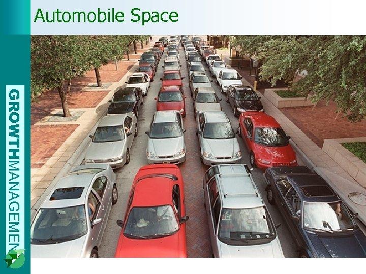 Automobile Space GROWTHMANAGEMENT