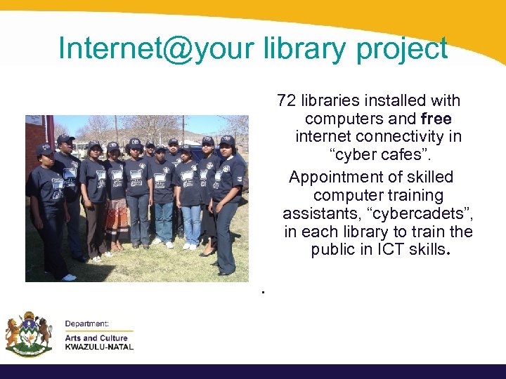 "Internet@your library project 72 libraries installed with computers and free internet connectivity in ""cyber"