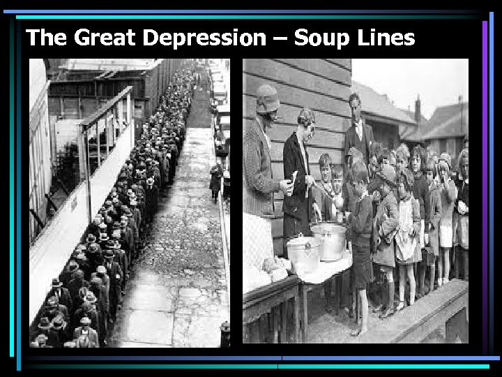 The Great Depression – Soup Lines