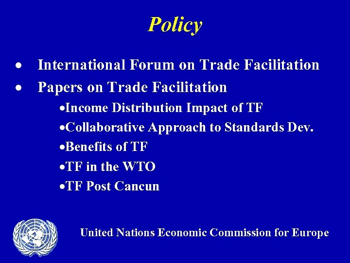 Policy · International Forum on Trade Facilitation · Papers on Trade Facilitation ·Income Distribution