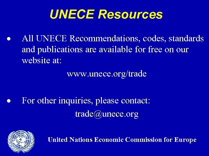 UNECE Resources · All UNECE Recommendations, codes, standards and publications are available for free