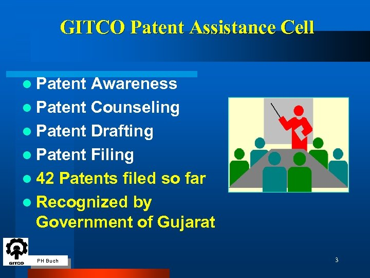 GITCO Patent Assistance Cell l Patent Awareness l Patent Counseling l Patent Drafting l