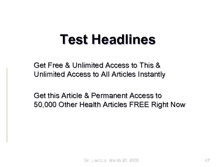Test Headlines Get Free & Unlimited Access to This & Unlimited Access to All