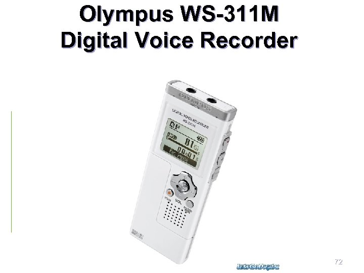Olympus WS-311 M Digital Voice Recorder Dr. Mercola March 26, 2008 72
