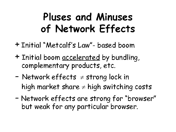 """Pluses and Minuses of Network Effects + Initial """"Metcalf's Law""""- based boom + Initial"""