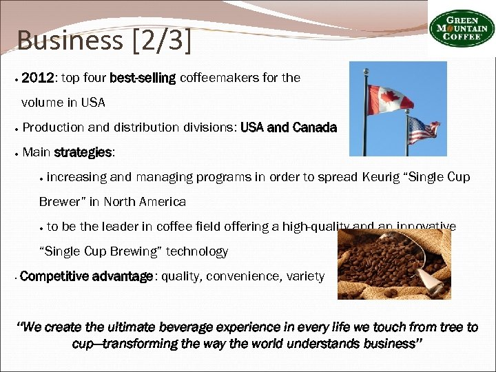 Business [2/3] ● 2012: top four best-selling coffeemakers for the volume in USA ●