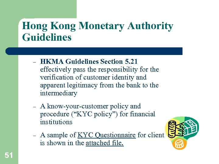 """Hong Kong Monetary Authority Guidelines – – A know-your-customer policy and procedure (""""KYC policy"""")"""
