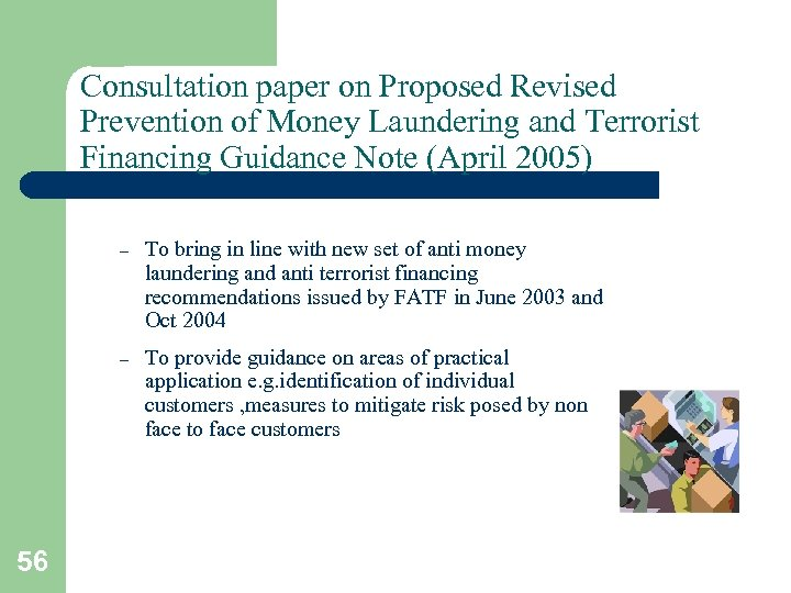 Consultation paper on Proposed Revised Prevention of Money Laundering and Terrorist Financing Guidance Note