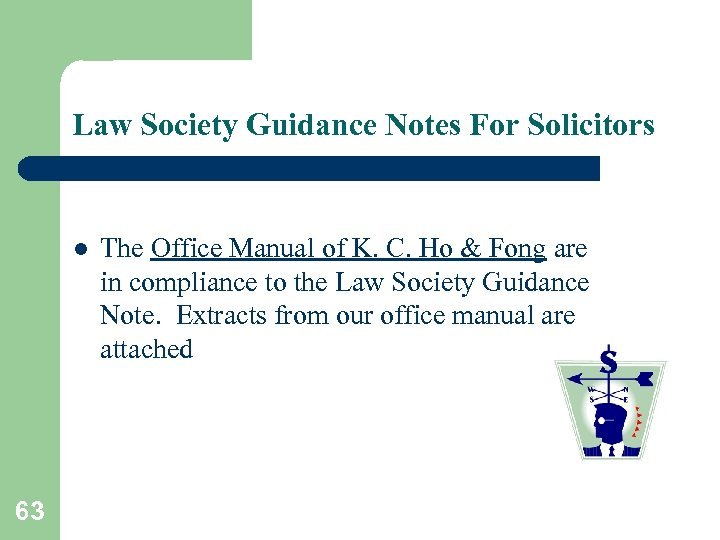 Law Society Guidance Notes For Solicitors l 63 The Office Manual of K. C.